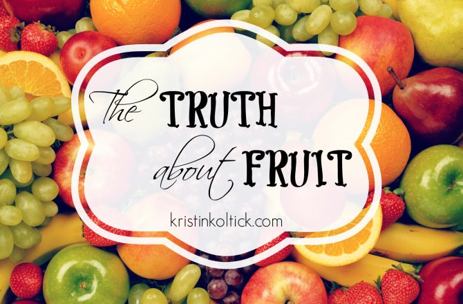 The Truth About Fruit