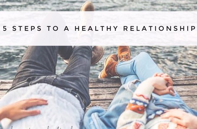 5 Steps to a Healthy Relationship